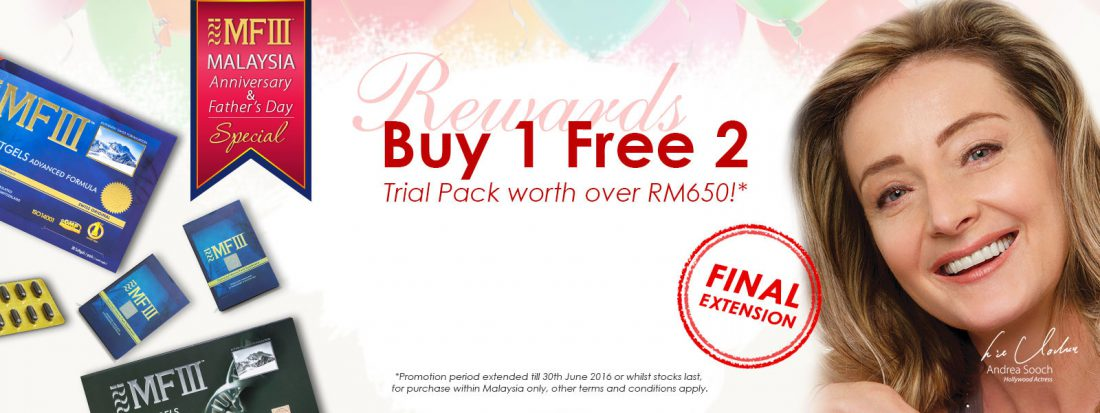 "MF3 MALAYSIA ANNIVERSARY & FATHER'S DAY SPECIAL PROMOTION ""FINAL EXTENSION""!"